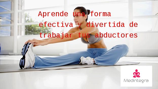 Trabaja los abductores con este sencillo ejercicio - Yoga Terapeutico